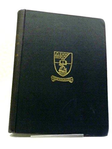 Methodist College, Belfast, 1868-1938: A survey and retrospect, Vol 1