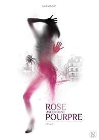 Rose Ascendant Pourpre par Marianne Bp