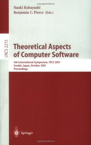 Theoretical Aspects of Computer Software: 4th International Symposium, TACS 2001, Sendai, Japan, October 29-31, 2001. Proceedings (Lecture Notes in Computer Science) by Benjamin C. Pierce (2008-06-13)