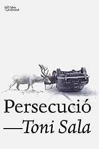 Persecució par  Toni Sala Isern
