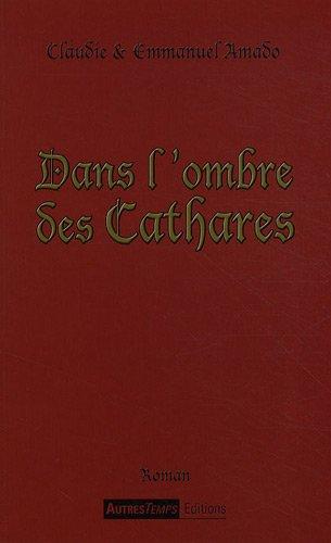 Dans l'ombre des Cathares