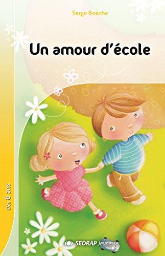 Un amour d'cole CP (Le roman )
