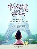 Verliebt in Paris: Ein Jahr mit Nicolas Barreau. Wochenkalender 2020