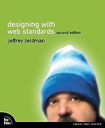 Designing with Web Standards (Voices That Matter) by Jeffrey Zeldman (6-Jul-2006) Paperback