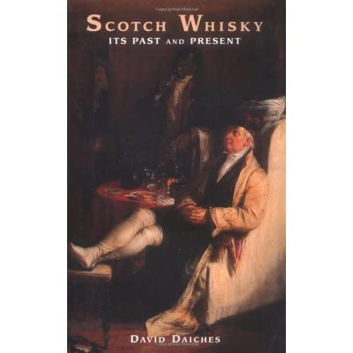 Scotch Whisky by David Daiches (1998-07-02)