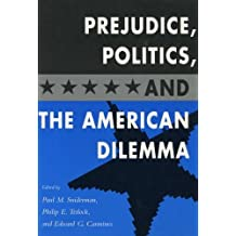 Prejudice, Politics and the American Dream