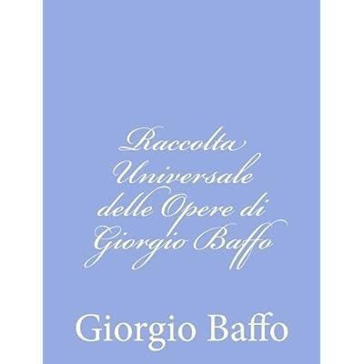 Raccolta Universale Delle Opere Di Giorgio Baffo
