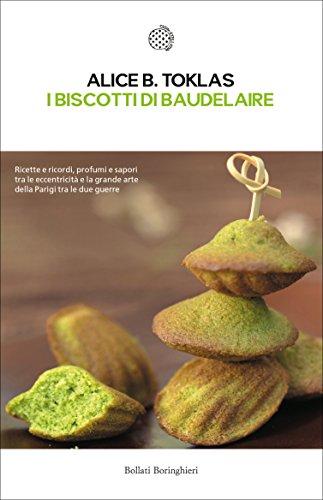 Sito per scaricare libri gratis i biscotti di baudelaire il libro di cucina di alice b toklas - Il libro di cucina hoepli pdf ...
