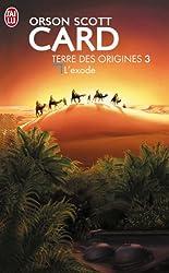 Terre des origines, Tome 3 : L'exode