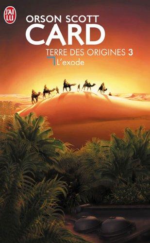 L'Exode Terre Des Origines 3 par Orson Scott Card