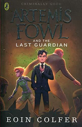 Artemis Fowl and the Last Guardian (Artemis Fowl, Book 8)