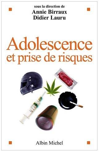 Adolescence Et Prise de Risques (Essais)