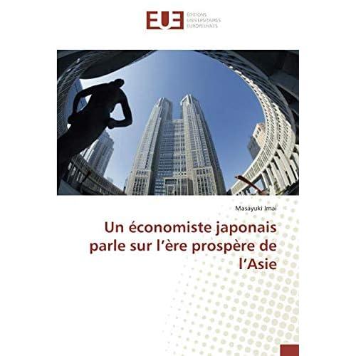 Un économiste japonais parle sur l'ère prospère de l'Asie