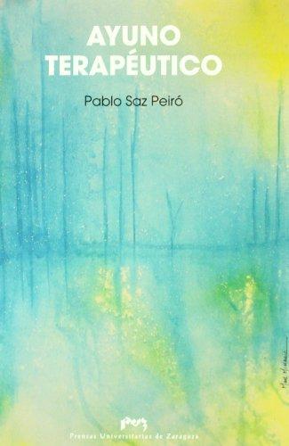 Ayuno terapéutico (Fuera de colección) por Pablo Saz Peiró