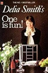 One is Fun! by Delia Smith (1985-08-01)