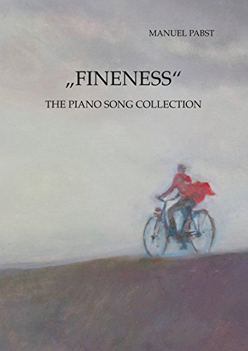 """Fineness"": The Piano Song Collection"