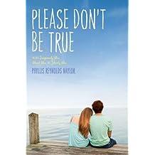 Please Don't Be True (Alice)