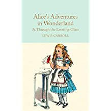 Collector's Library: Alice's Adventures in Wonderland & Through the Looking-Glass: Lewis Carroll