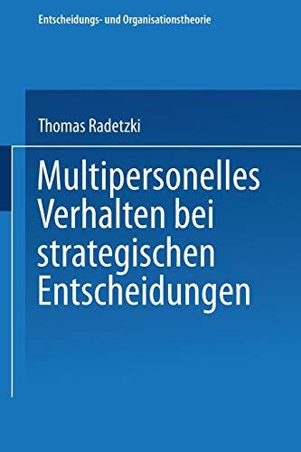 Multipersonelles Verhalten Bei Strategischen Entscheidungen PDF Books