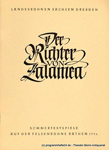 Programmheft Der Richter von Zalamea. Ein Schauspiel von Pedro Calderon de la Barca. Sommerfestspiele auf der Felsenbühne Rathen 1956 (Pedro Kostüme)