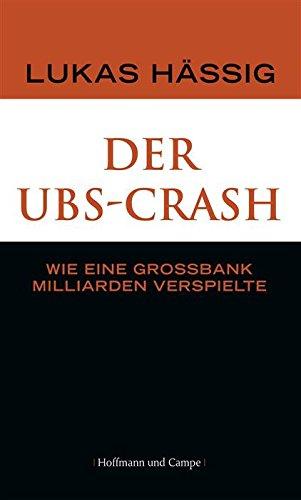 der-ubs-crash-wie-eine-grobank-milliarden-verspielte