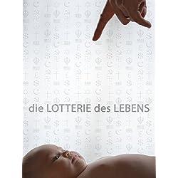 Die Lotterie Des Lebens [OV]