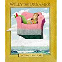 Willy the Dreamer by Anthony Browne (1997-10-06)