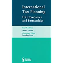 International Tax Planning for UK Companies and Partnerships