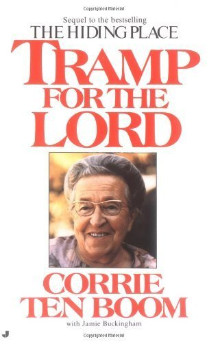 Tramp for the Lord by ten Boom, Corrie (1986) Mass Market Paperback