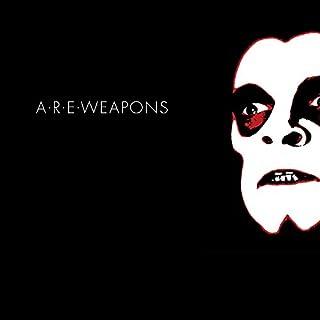 A.R.E. Weapons [Explicit]