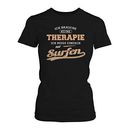 Fashionalarm Damen T-Shirt - Ich brauche keine Therapie - Surfen | Fun Shirt mit Spruch als Geschenk Idee für Kite Surferin Wasser Sport Urlaub Hobby Schwarz