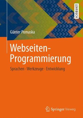 Webseiten-Programmierung: Sprachen, Werkzeuge, Entwicklung