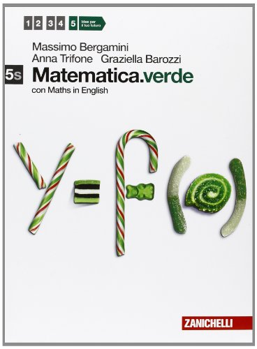 Matematica.verde. Con Maths in english. Vol. 5s. Epsilon. Per le Scuole superiori. Con espansione online