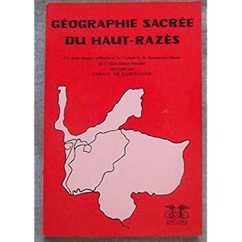 Géographie sacrée du Haut-Razès : La vraie langue celtique et le cromleck de Rennes-les-Bains de l'abbé Henri Boudet