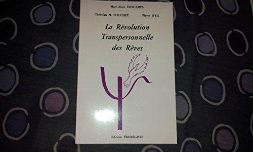 La rvolution transpersonnelle des rves