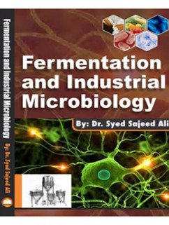 Fermentation and Industrial Microbiology [Paperback] [Jan 01, 2017] Ali, Syed Sajeed [Paperback] [Jan 01, 2017] Ali, Syed Sajeed par Syed Sajeed Ali