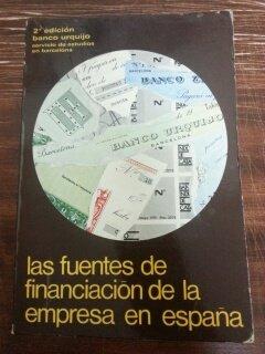 LAS FUENTES DE FINANCIACION DE LA EMPRESA EN ESPAÑA