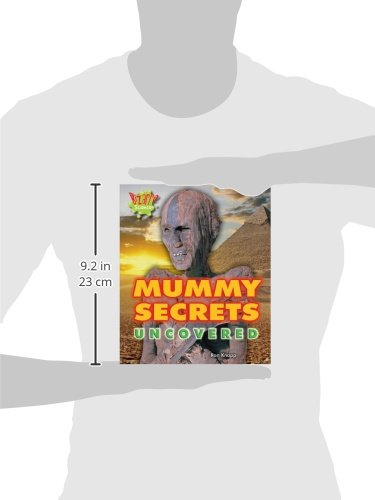 Mummy Secrets Uncovered (Bizarre Science)