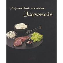 Aujourd'hui, je cuisine Japonais