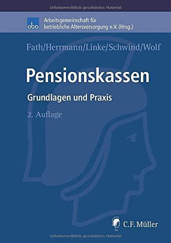 Pensionskassen: Grundlagen und Praxis