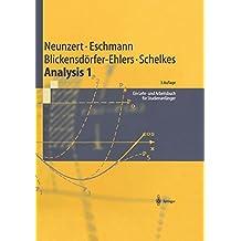 Analysis 1: Ein Lehr- und Arbeitsbuch für Studienanfänger (Springer-Lehrbuch)