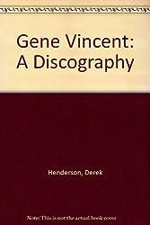 Gene Vincent: A Discography