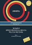 Temario oposición escala básica policía nacional: Vol. I: Ciencias Jurídicas (Derecho)