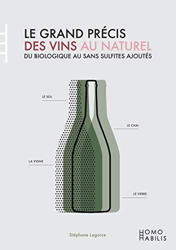 Le Grand Précis des vins au naturel par  Stéphane Lagorce, Bernard Plageoles