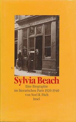 Buchseite und Rezensionen zu 'Sylvia Beach: Eine Biographie im literarischen Paris 1920-1940' von Noel R. Fitch
