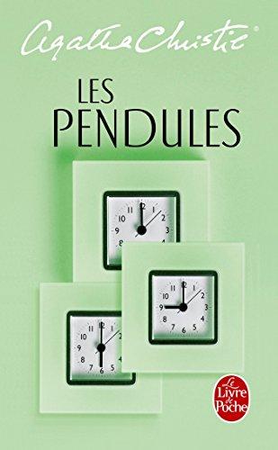 Les Pendules (Le Livre de Poche)