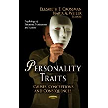 Personality Traits: Causes, Conceptions and Consequences