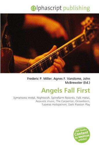 Angels Fall First: Symphonic metal, Nightwish, Spinefarm Records, Folk metal, Acoustic music, The Carpenter, Oceanborn, Tuomas Holopainen, Dark Passion Play