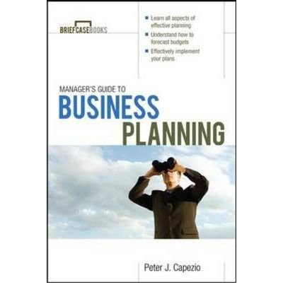 managers-guide-to-business-planning-author-peter-j-capezio-nov-2009
