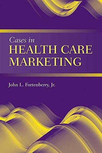 Cases In Health Care Marketin